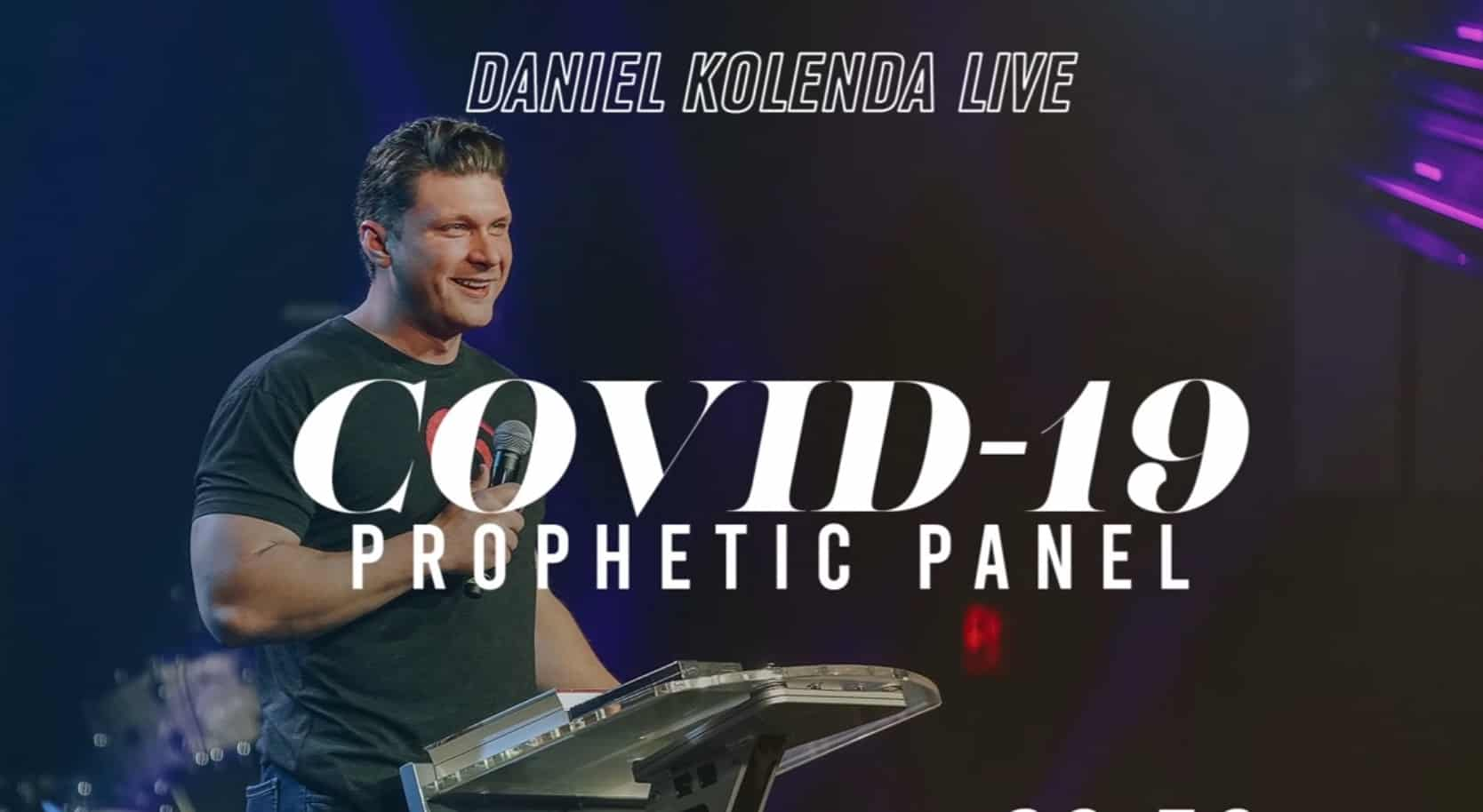 Daniel Kolenda combats Covid-19 fears along with answers from a prophetic panel